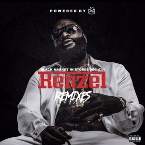Rick_Ross-Renzel_Remixes